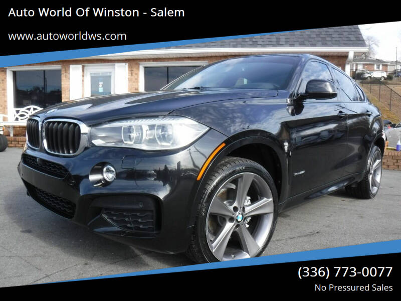 2015 BMW X6 for sale at Auto World Of Winston - Salem in Winston Salem NC