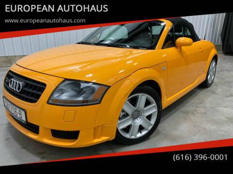 2005 Audi TT for sale at EUROPEAN AUTOHAUS in Holland MI