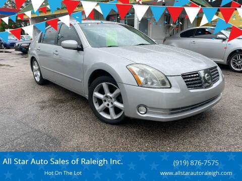 2006 Nissan Maxima for sale at All Star Auto Sales of Raleigh Inc. in Raleigh NC