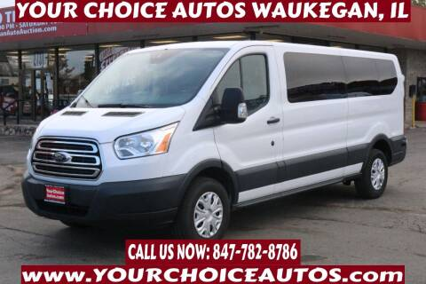 2016 Ford Transit Passenger for sale at Your Choice Autos - Waukegan in Waukegan IL
