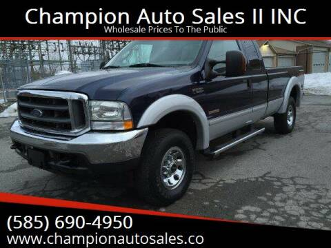 2004 Ford F-250 Super Duty for sale at Champion Auto Sales II INC in Rochester NY