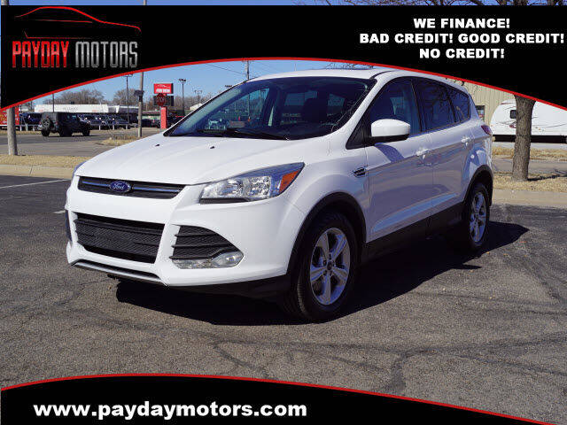 2015 Ford Escape for sale at Payday Motors in Wichita And Topeka KS