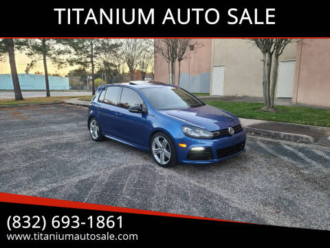 2012 Volkswagen Golf R for sale at TITANIUM AUTO SALE in Houston TX