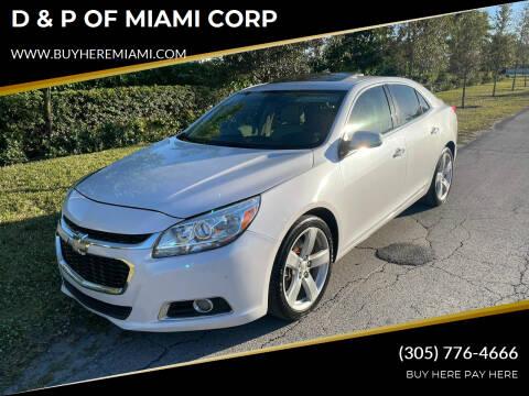 2015 Chevrolet Malibu for sale at D & P OF MIAMI CORP in Miami FL