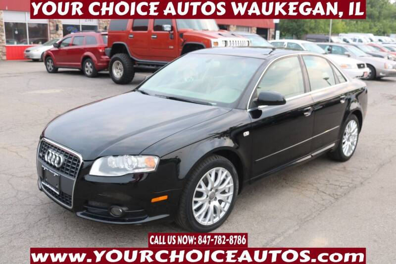 2008 Audi A4 for sale at Your Choice Autos - Waukegan in Waukegan IL