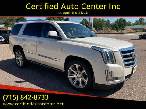2015 Cadillac Escalade for sale at Certified Auto Center Inc in Wausau WI