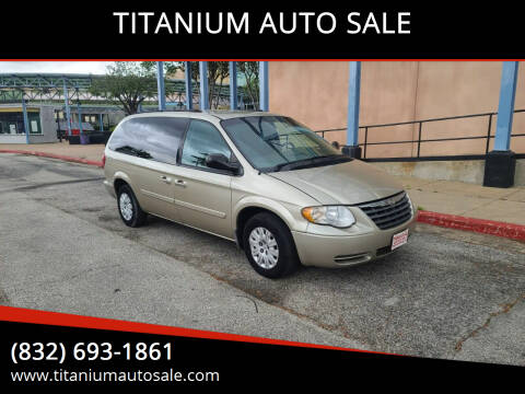 2005 Chrysler Town and Country for sale at TITANIUM AUTO SALE in Houston TX