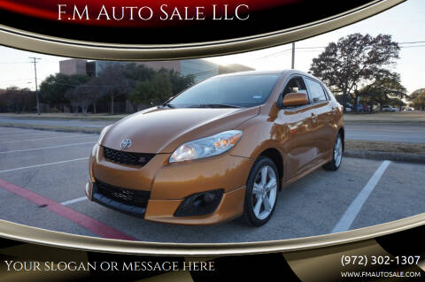 2009 Toyota Matrix for sale at F.M Auto Sale LLC in Dallas TX
