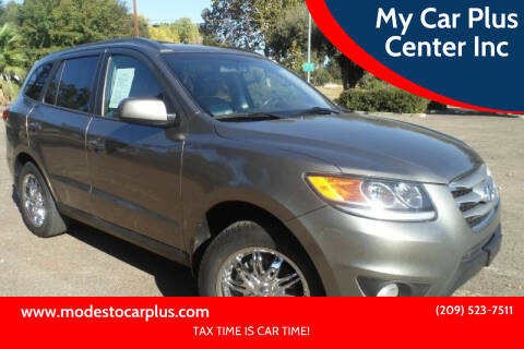 2012 Hyundai Santa Fe for sale at My Car Plus Center Inc in Modesto CA