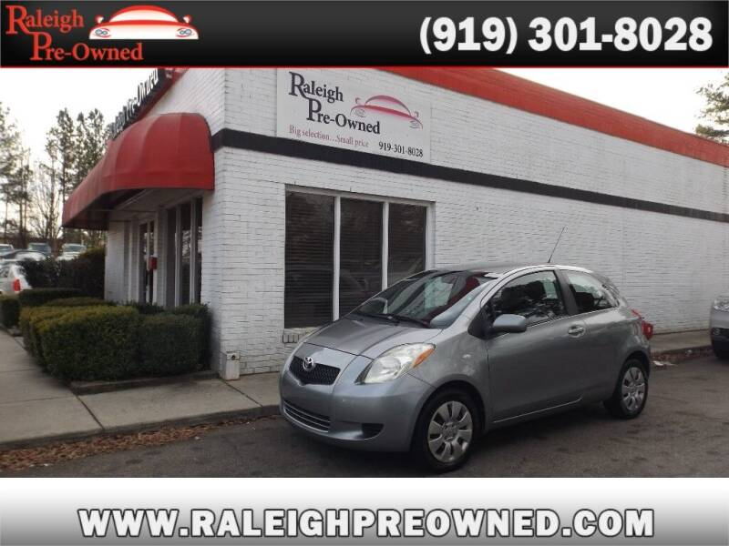 2007 Toyota Yaris for sale at Raleigh Pre-Owned in Raleigh NC