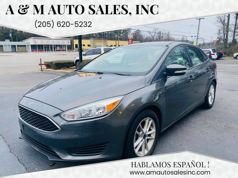 2015 Ford Focus for sale at A & M Auto Sales, Inc in Alabaster AL
