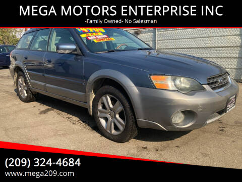 2005 Subaru Outback for sale at MEGA MOTORS ENTERPRISE INC in Modesto CA