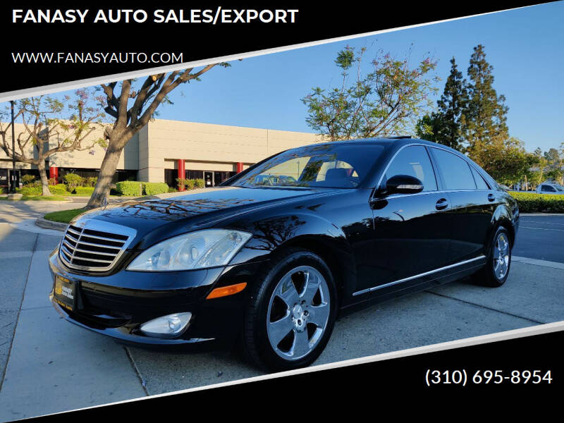 2007 Mercedes-Benz S-Class for sale at FANASY AUTO SALES/EXPORT in Yorba Linda CA