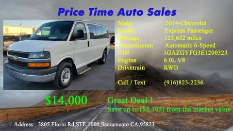 2014 Chevrolet Express Passenger for sale at PRICE TIME AUTO SALES in Sacramento CA