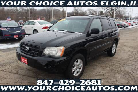 2003 Toyota Highlander for sale at Your Choice Autos - Elgin in Elgin IL