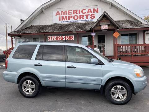 2003 Honda Pilot for sale at American Imports INC in Indianapolis IN
