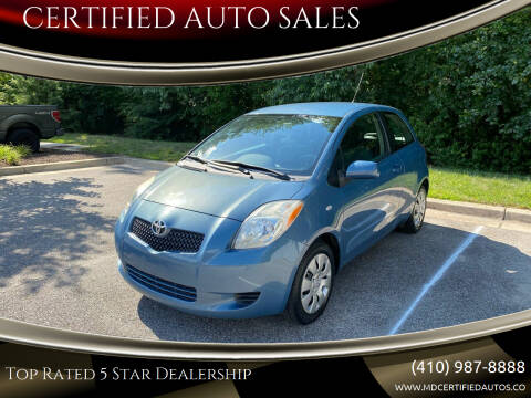 2008 Toyota Yaris for sale at CERTIFIED AUTO SALES in Severn MD