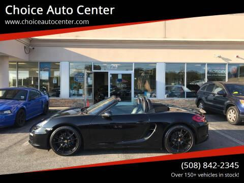 2013 Porsche Boxster for sale at Choice Auto Center in Shrewsbury MA