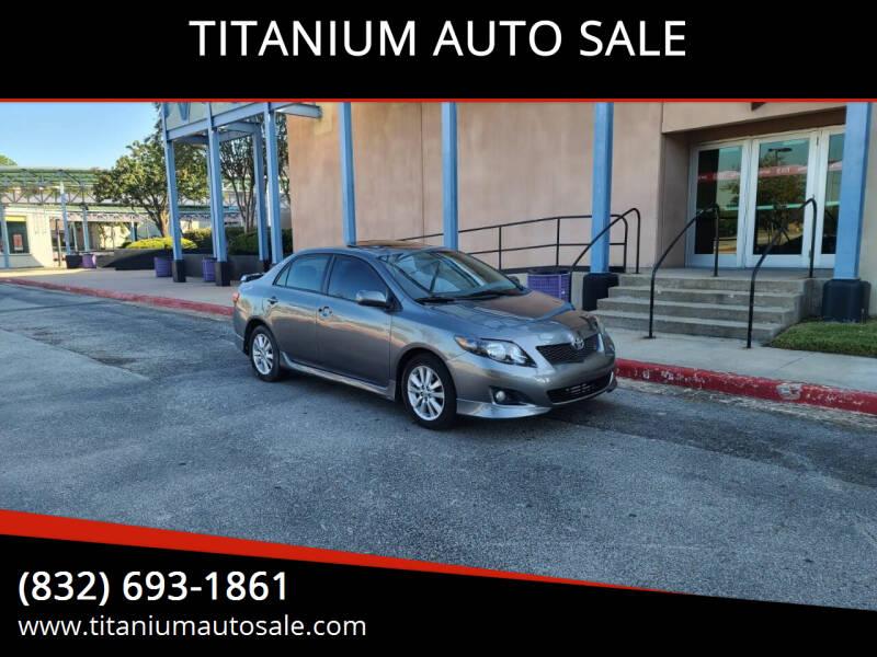 2010 Toyota Corolla for sale at TITANIUM AUTO SALE in Houston TX