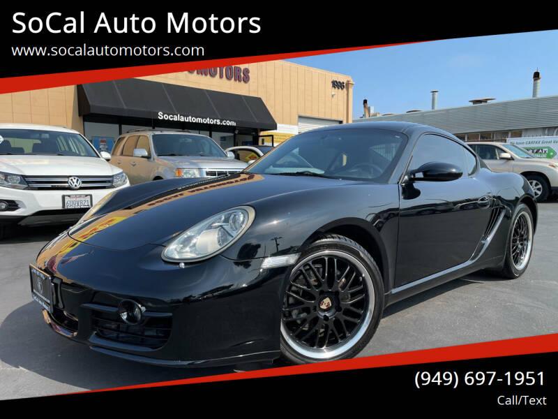 2007 Porsche Cayman for sale at SoCal Auto Motors in Costa Mesa CA