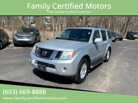 2008 Nissan Pathfinder for sale at Family Certified Motors in Manchester NH
