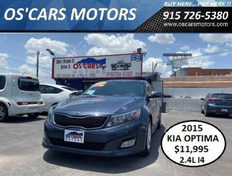 2015 Kia Optima for sale at Os'Cars Motors in El Paso TX