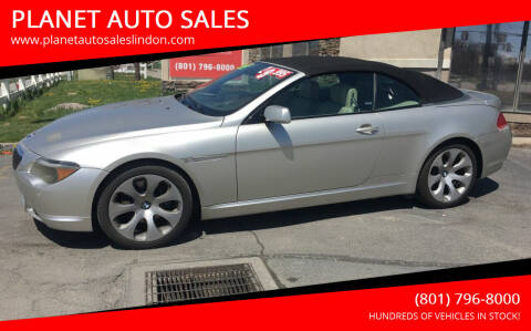 2005 BMW 6 Series for sale at PLANET AUTO SALES in Lindon UT