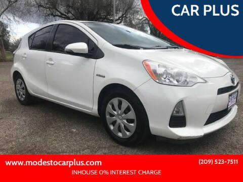 2013 Toyota Prius c for sale at CAR PLUS in Modesto CA