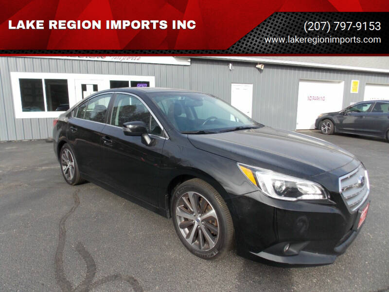 2016 Subaru Legacy for sale at LAKE REGION IMPORTS INC in Westbrook ME