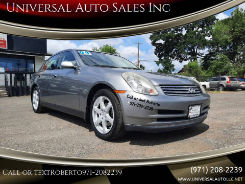 2004 Infiniti G35 for sale at Universal Auto Sales Inc in Salem OR