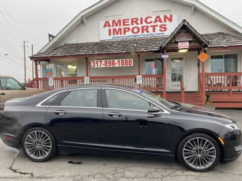 2016 Lincoln MKZ for sale at American Imports INC in Indianapolis IN