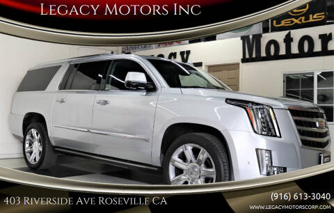 2017 Cadillac Escalade ESV for sale at Legacy Motors Inc in Roseville CA