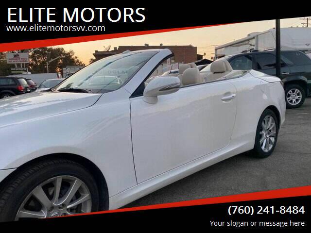 2010 Lexus IS 250C for sale at ELITE MOTORS in Victorville CA
