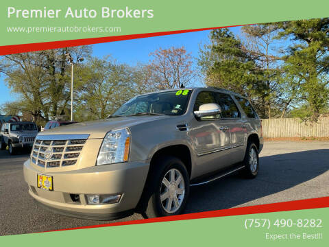 2008 Cadillac Escalade for sale at Premier Auto Brokers in Virginia Beach VA