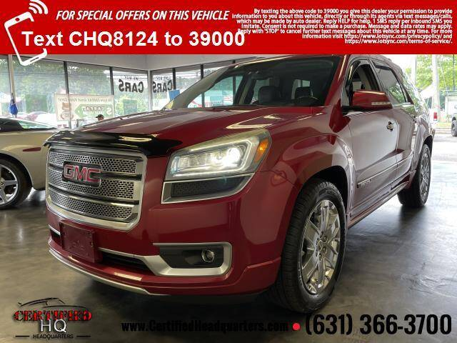 2013 GMC Acadia for sale at CERTIFIED HEADQUARTERS in Saint James NY