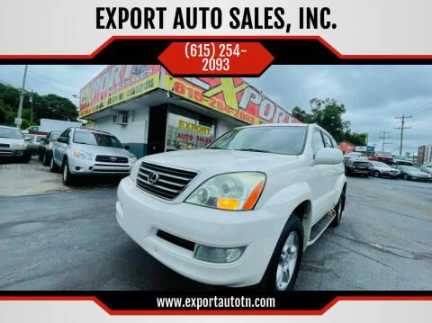 2007 Lexus GX 470 for sale at EXPORT AUTO SALES, INC. in Nashville TN