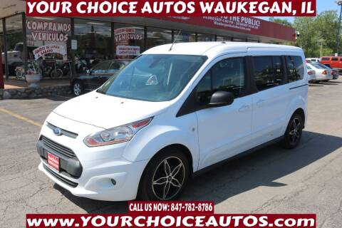 2016 Ford Transit Connect Wagon for sale at Your Choice Autos - Waukegan in Waukegan IL