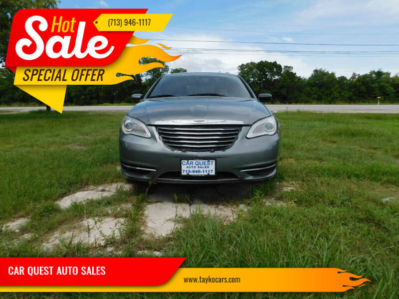2013 Chrysler 200 for sale at CAR QUEST AUTO SALES in Houston TX