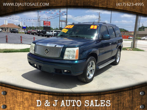 2005 Cadillac Escalade for sale at D & J AUTO SALES in Joplin MO