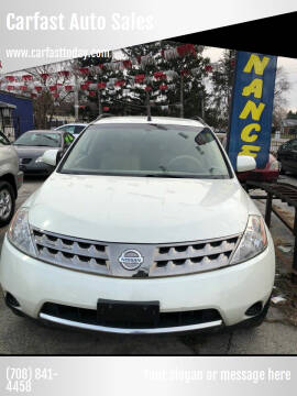 2007 Nissan Murano for sale at Carfast Auto Sales in Dolton IL