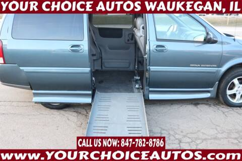 2005 Chevrolet Uplander for sale at Your Choice Autos - Waukegan in Waukegan IL