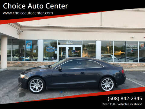 2012 Audi A5 for sale at Choice Auto Center in Shrewsbury MA