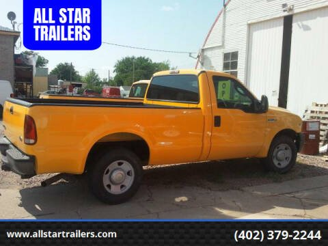 2006 Ford F-250 Super Duty for sale at ALL STAR TRAILERS in Norfolk NE