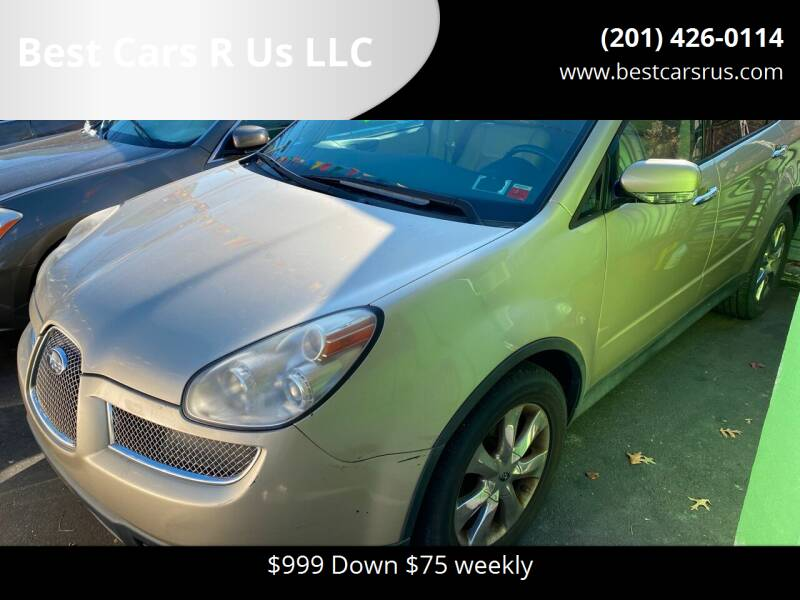 2007 Subaru B9 Tribeca for sale at Best Cars R Us LLC in Irvington NJ