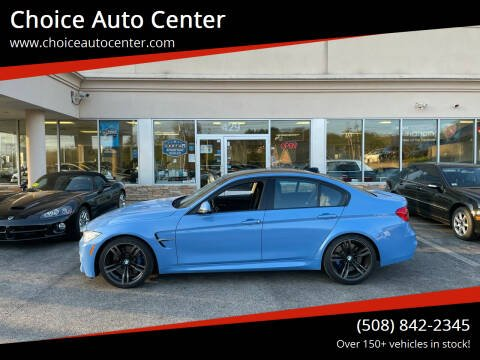 2016 BMW M3 for sale at Choice Auto Center in Shrewsbury MA