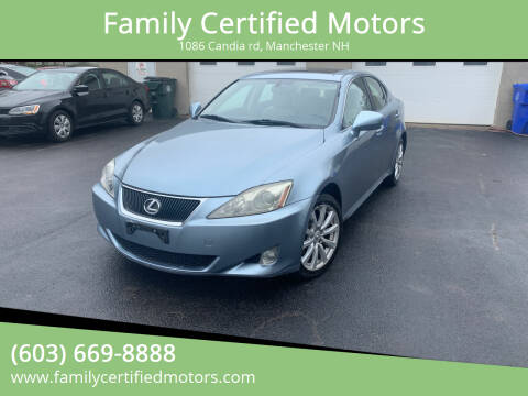 2008 Lexus IS 250 for sale at Family Certified Motors in Manchester NH
