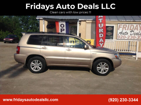 2006 Toyota Highlander Hybrid for sale at Fridays Auto Deals LLC in Oshkosh WI