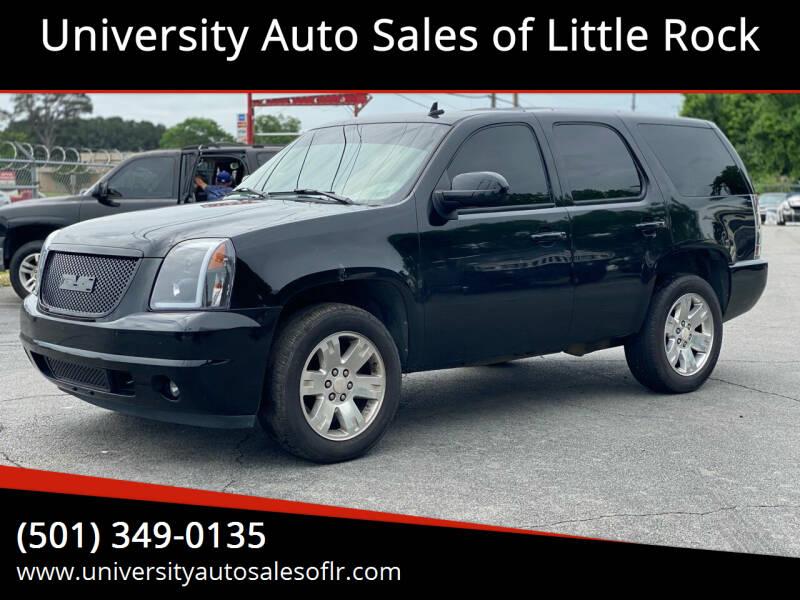 2008 GMC Yukon for sale at University Auto Sales of Little Rock in Little Rock AR