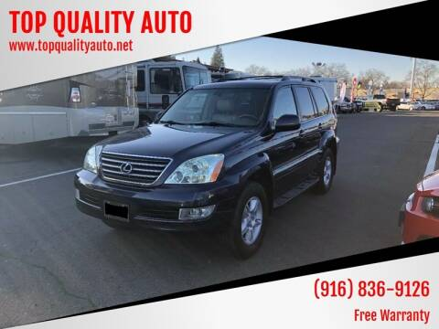 2004 Lexus GX 470 for sale at TOP QUALITY AUTO in Rancho Cordova CA