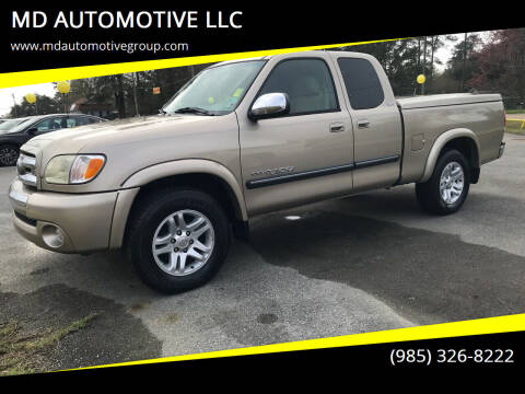 2004 Toyota Tundra for sale at MD AUTOMOTIVE LLC in Slidell LA